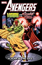 Avengers: Vision and the Scarlet Witch - A Year In The Life (Vision and the Scarlet Witch (1985-1986)) (English Edition)