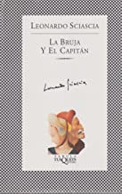 La Bruja Y El Capitan/ the Witch and the Captain (Fabula / Fables) (Spanish Edition)