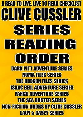 CLIVE CUSSLER: SERIES READING ORDER: A READ TO LIVE, LIVE TO READ CHECKLIST [DARK PITT ADVENTURE,NUMA FILES,THE OREGON FILES, ISAAC BELL ADVENTURE,FARGO ADVENTURE,THE SEA HUNTER]