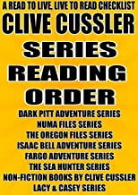 CLIVE CUSSLER: SERIES READING ORDER: A READ TO LIVE, LIVE TO READ CHECKLIST [DARK PITT ADVENTURE,NUMA FILES,THE OREGON FILES, ISAAC BELL ADVENTURE,FARGO ADVENTURE,THE SEA HUNTER]