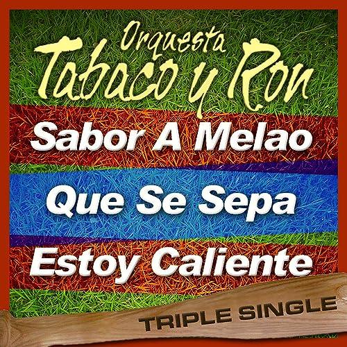 Que Se Sepa de Orquesta Tabaco Y Ron en Amazon Music - Amazon.es