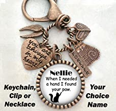 Cat Memorial, When I Needed A Hand I Found Your Paw, Custom Name, Clip, Key Chain or Necklace, Unisex Design, Sympathy, Bereavement Gift, Loss of Cat