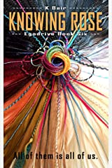 Knowing Rose: Egodrive Book Six (The Ulysses Project 6) Kindle Edition