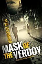 Mask of the Verdoy: A George Harley Mystery (Book #1)