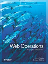 Web Operations: Keeping the Data On Time (English Edition)