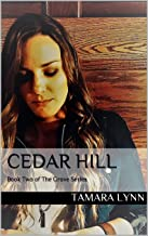 Cedar Hill: Book Two of The Grove Series (English Edition)