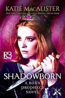 Shadowborn (A Born Prophecy Novel Book 3) (English Edition)