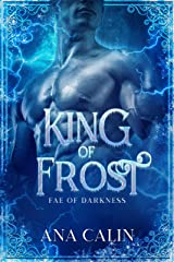 King of Frost (Fae of Darkness Series Book 2) Kindle Edition