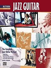 Complete Jazz Guitar Method: Mastering Jazz Guitar, Improvisation (Complete Method)