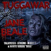 Jane Beale (Talapaton, Xtreme, M Dot R ,White Yardie Diss) [Explicit]