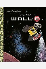 WALL-E (Disney/Pixar WALL-E) (Little Golden Book) Hardcover