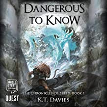 Dangerous to Know: The Chronicles of Breed, Book 1