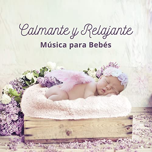 Calmante y Relajante: 30 Música para Bebés, Canciones de ...