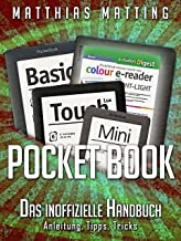 PocketBook - das inoffizielle Handbuch. Anleitung, Tipps, Tricks (German Edition)