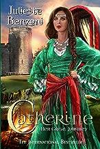 Catherine: Her Great Journey (Catherine Series Book 4)
