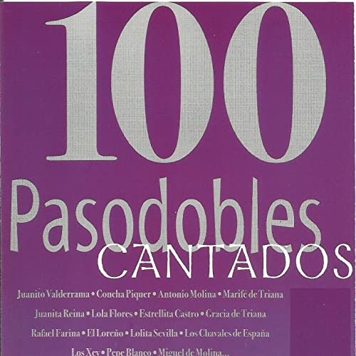 100 Pasodobles Cantados by Varios Artistas on Amazon Music ...