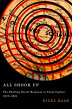 All Shook Up: The Shifting Soviet Response to Catastrophes, 1917-1991