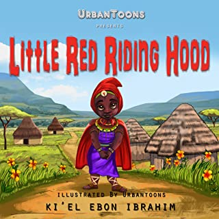Little Red Riding Hood and The Maasai Warriors : Multicultural Fairy Tales (African American Children's Books Book 2)
