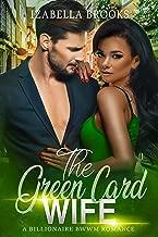 The Green Card Wife: A BWWM Romance