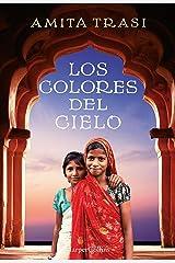 Los colores del cielo (Narrativa) (Spanish Edition) Kindle Edition