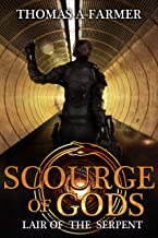 Lair of the Serpent (Scourge of Gods Book 2)