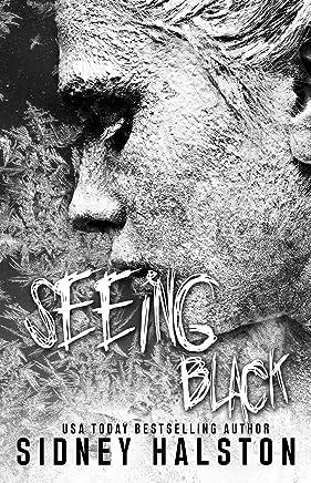SEEING BLACK (Seeing Red)