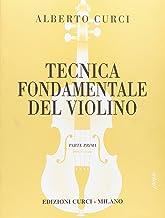 Scaricare Libri Tecnica fondamentale del . Violino Parte I. Per la scuola secondaria di primo grado. Per l'impianto razionale e moderno dell'allie. Vo. Parte I. Vol. 1 PDF