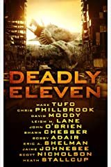 Deadly Eleven: A Collection of Post-Apocalyptic, Dystopian, and Horror Thrillers: multi author 11 book box set Kindle Edition