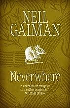 Neverwhere by Neil Gaiman (19-Sep-2005) Paperback