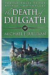 The Death of Dulgath (The Riyria Chronicles Book 3) Kindle Edition