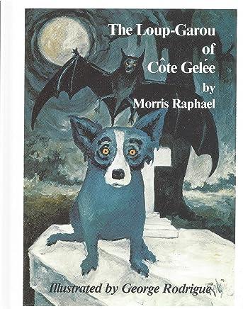 The Loup-Garou of Cote Gelee