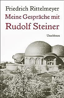 Meine Gespräche mit Rudolf Steiner (German Edition)