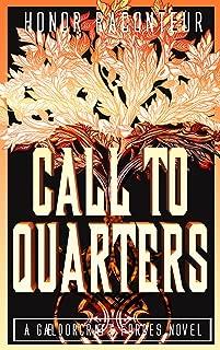 Call to Quarters (A Gaeldorcraeft Forces Novel Book 1)