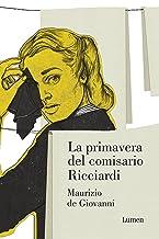 La primavera del comisario Ricciardi (Comisario Ricciardi 2)
