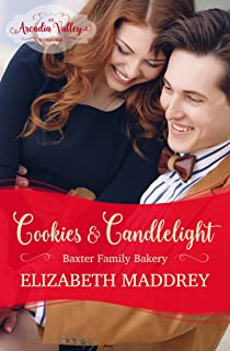 Cookies & Candlelight: An Arcadia Valley Romance (Baxter Family Bakery Book 3)