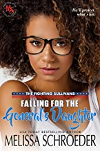 Falling for the General's Daughter: A Geeky Romantic Comedy (The Fighting Sullivans Book 1)