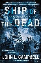 Ship of the Dead (An Omega Days Novel)