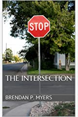 The Intersection - A Horror Short Kindle Edition