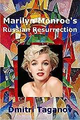 Marilyn Monroe's Russian Resurrection Kindle Edition