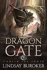Chosen for Power: An Epic Fantasy Adventure (Dragon Gate Book 4) Kindle Edition