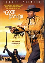 Good Day to Die