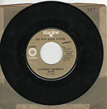 The Bob Seger System: Ramblin' Gamblin' Man b/w 2+2=?