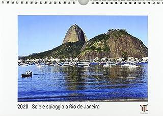 Sole e spiaggia a Rio de Janeiro 2020 - Edizione Bianca - Ti
