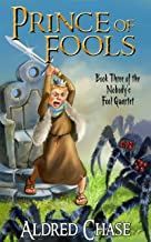 Prince of Fools (Nobody's Fool Quartet Book 3)