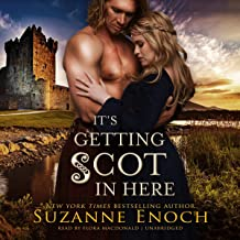 It's Getting Scot in Here: The Wild Wicked Highlanders Series, Book 1