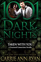 Taken With You: A Fractured Connections Novella