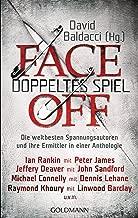 FaceOff – Doppeltes Spiel: Die weltbesten Spannungsautoren und ihre Ermittler in einer Anthologie (German Edition)