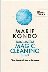 Das große Magic-Cleaning-Buch: Über das Glück des Aufräumens (German Edition) Kindle Edition