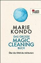 Das große Magic-Cleaning-Buch: Über das Glück des Aufräumens (German Edition)