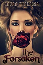 The Forsaken (The Unearthly Book 4)